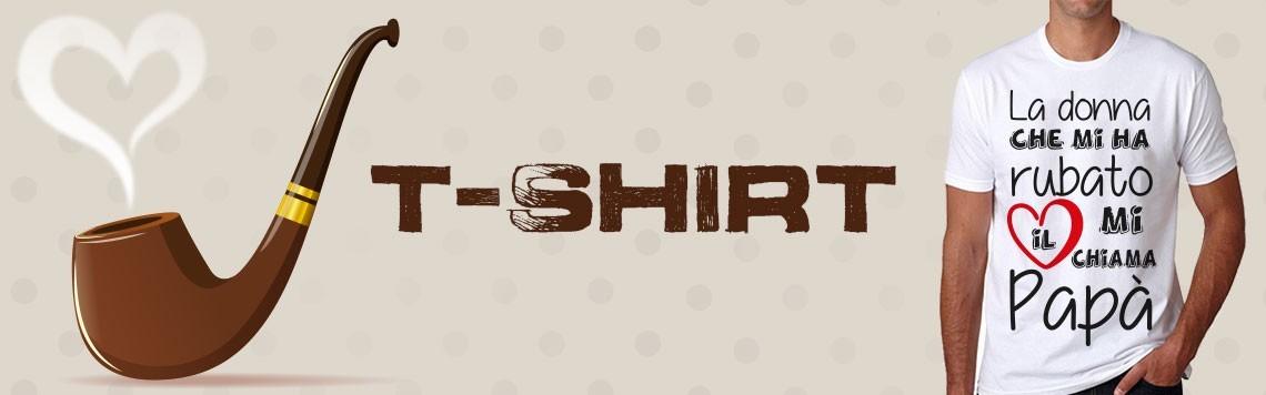 T shirt personalizzate - magliette personalizzate - festa del papà